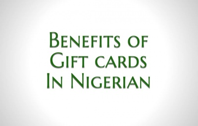 Benefits Of Gift Cards In Nigeria